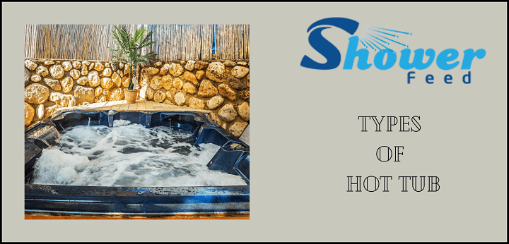 types of hot tubs and spas